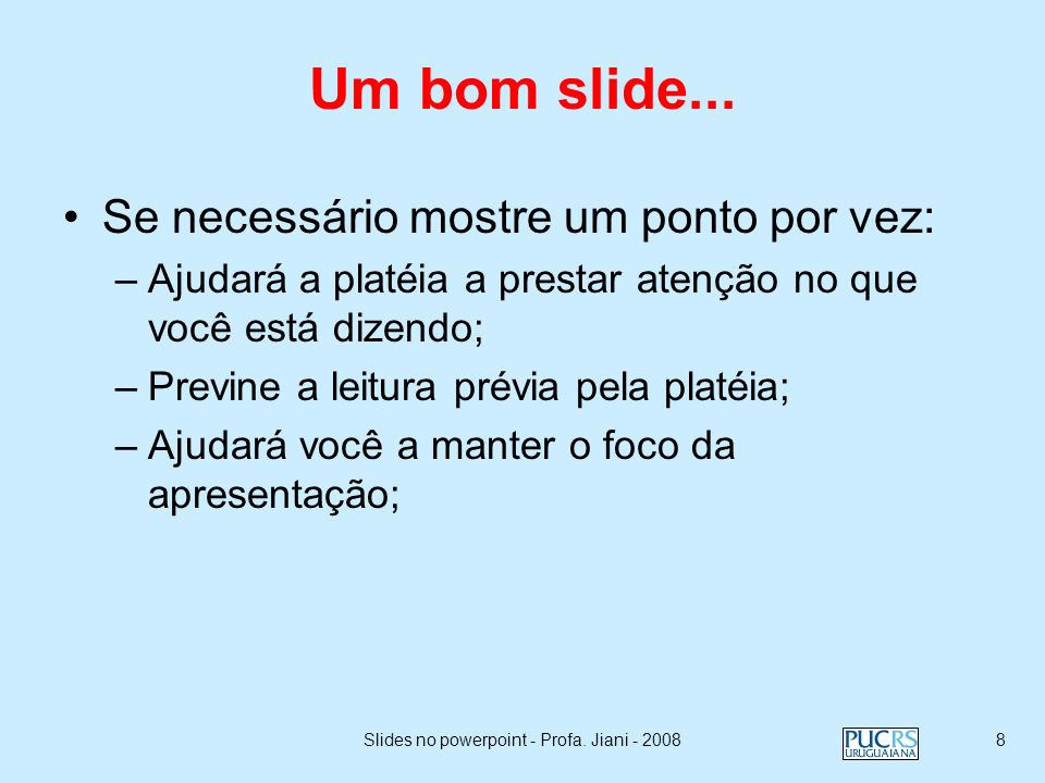 Slides no powerpoint - Profa. Jiani