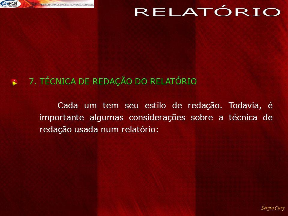 RELATÓRIO 7. TÉCNICA DE REDAÇÃO DO RELATÓRIO
