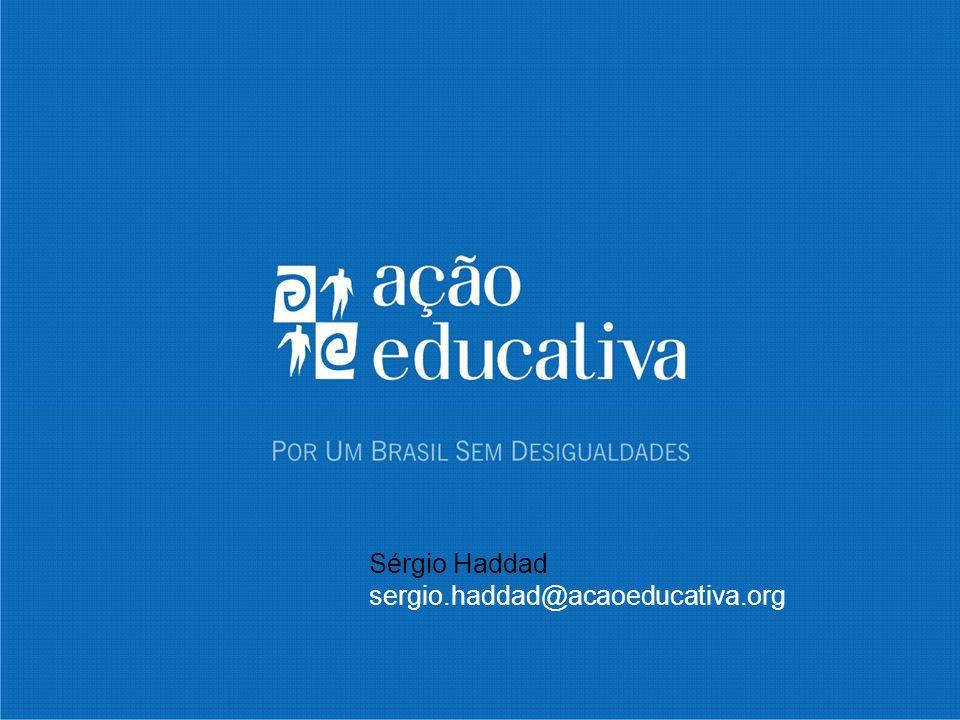 Sérgio Haddad sergio.haddad@acaoeducativa.org