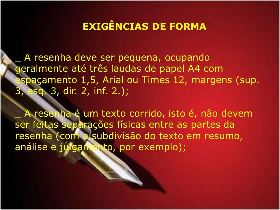 EXIGÊNCIAS DE FORMA