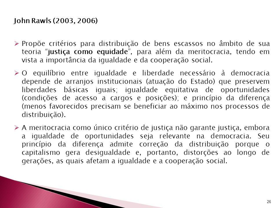 John Rawls (2003, 2006)
