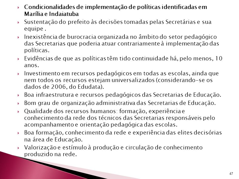 Condicionalidades de implementação de políticas identificadas em Marília e Indaiatuba
