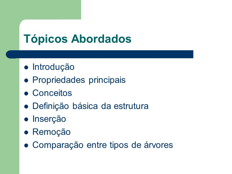 Tópicos Abordados Introdução Propriedades principais Conceitos