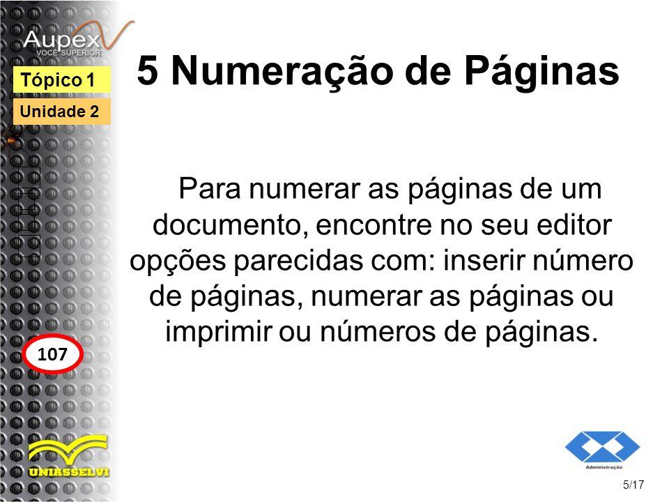 5 Numeração de Páginas Tópico 1. Unidade 2.