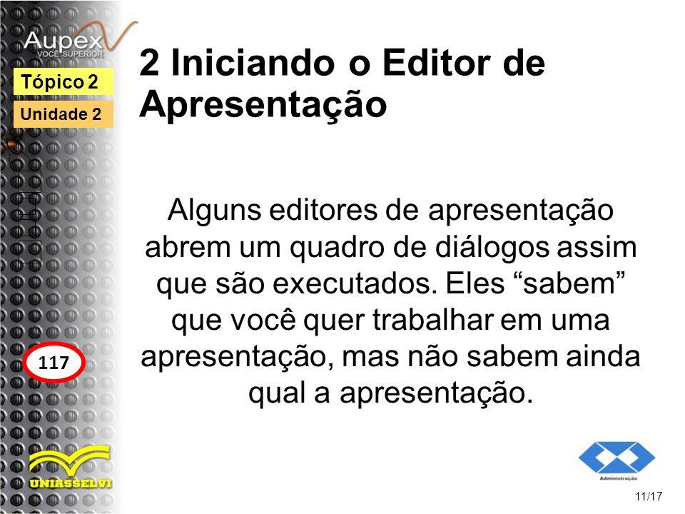 2 Iniciando o Editor de Apresentação