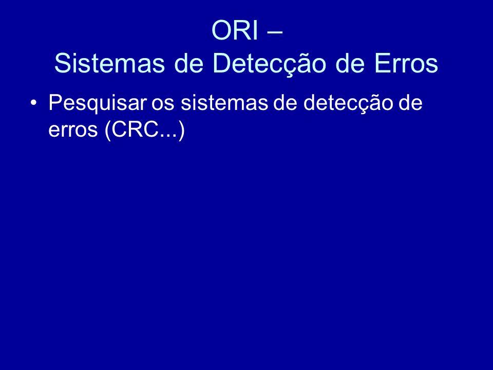 ORI – Sistemas de Detecção de Erros