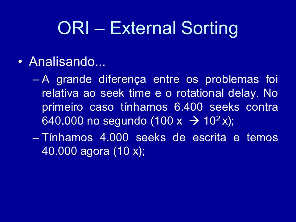 ORI – External Sorting Analisando...