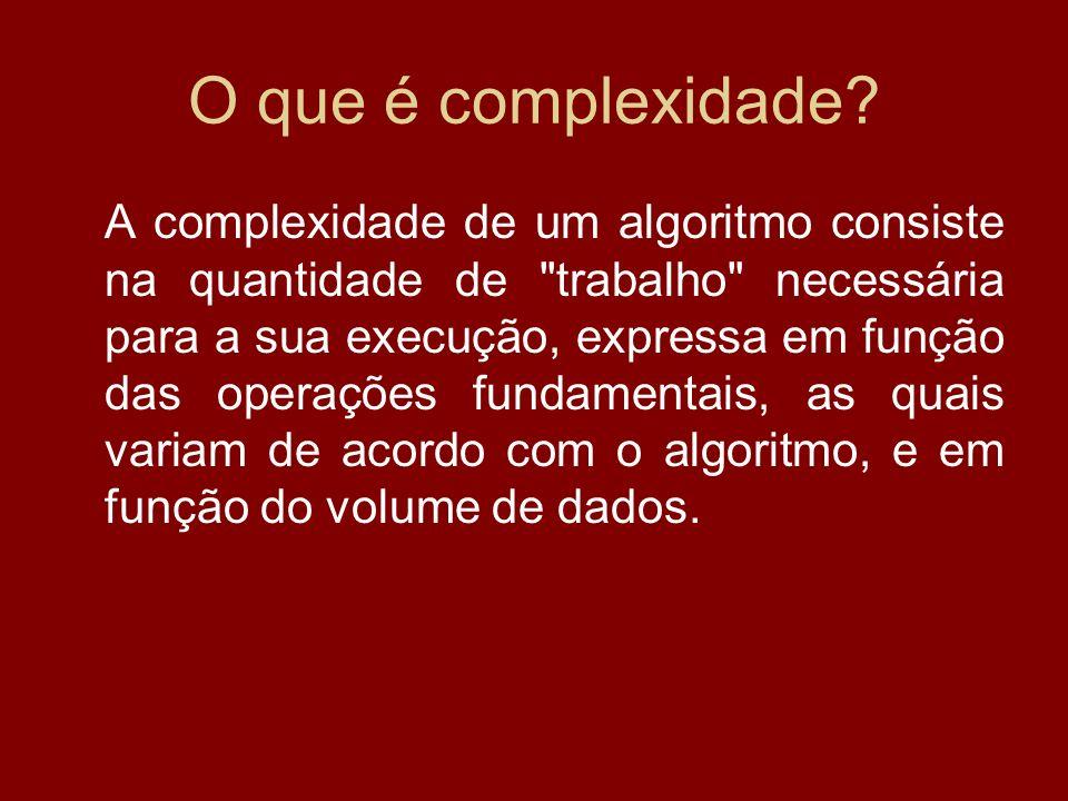 O que é complexidade
