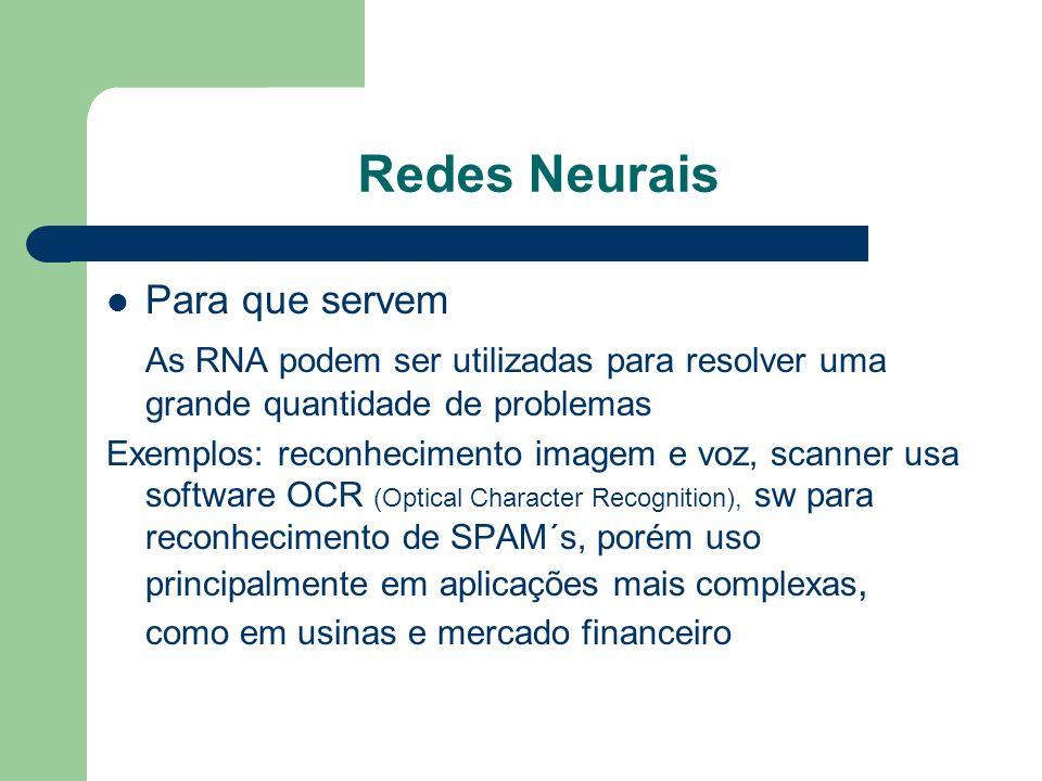 Redes Neurais Para que servem