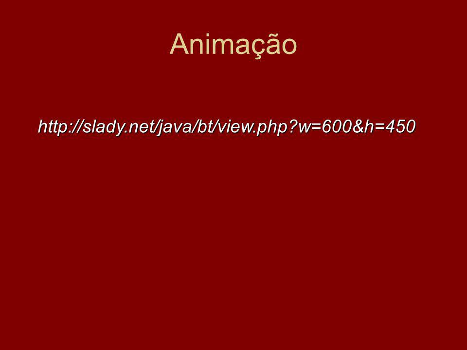 Animação http://slady.net/java/bt/view.php w=600&h=450