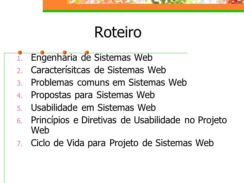 Roteiro Engenharia de Sistemas Web Caracterísitcas de Sistemas Web