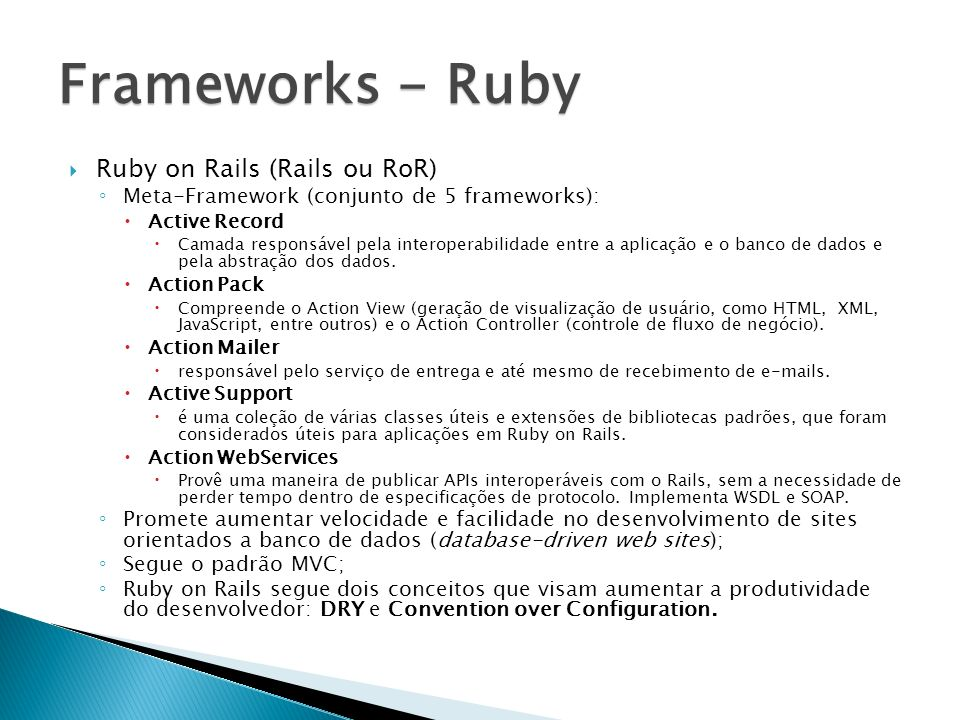 Frameworks - Ruby Ruby on Rails (Rails ou RoR)