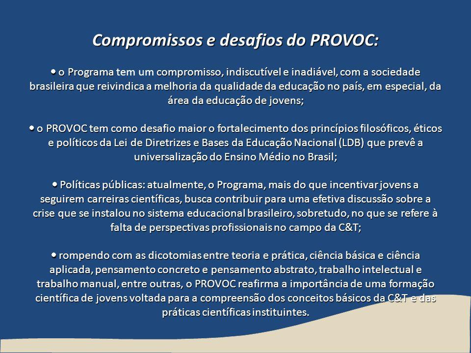Compromissos e desafios do PROVOC: