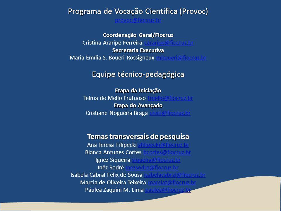 Coordenação Geral/Fiocruz Temas transversais de pesquisa
