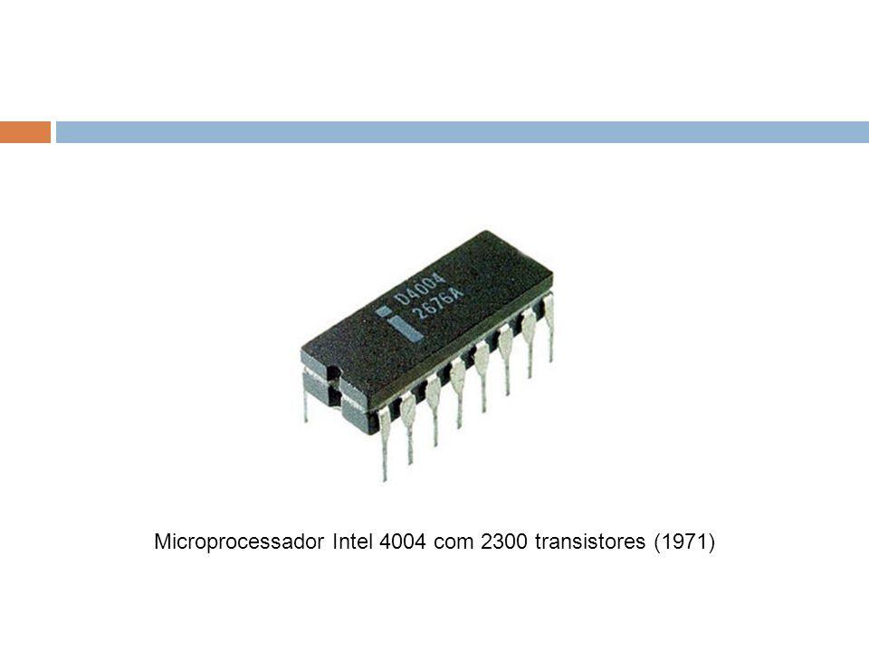 Microprocessador Intel 4004 com 2300 transistores (1971)