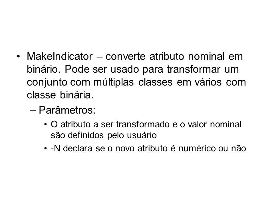 MakeIndicator – converte atributo nominal em binário