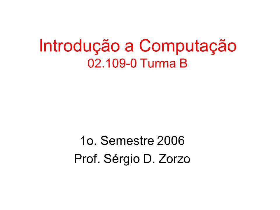 Introdução a Computação 02.109-0 Turma B
