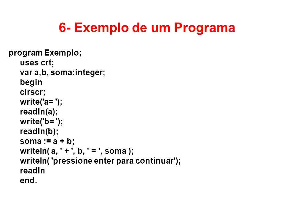 6- Exemplo de um Programa