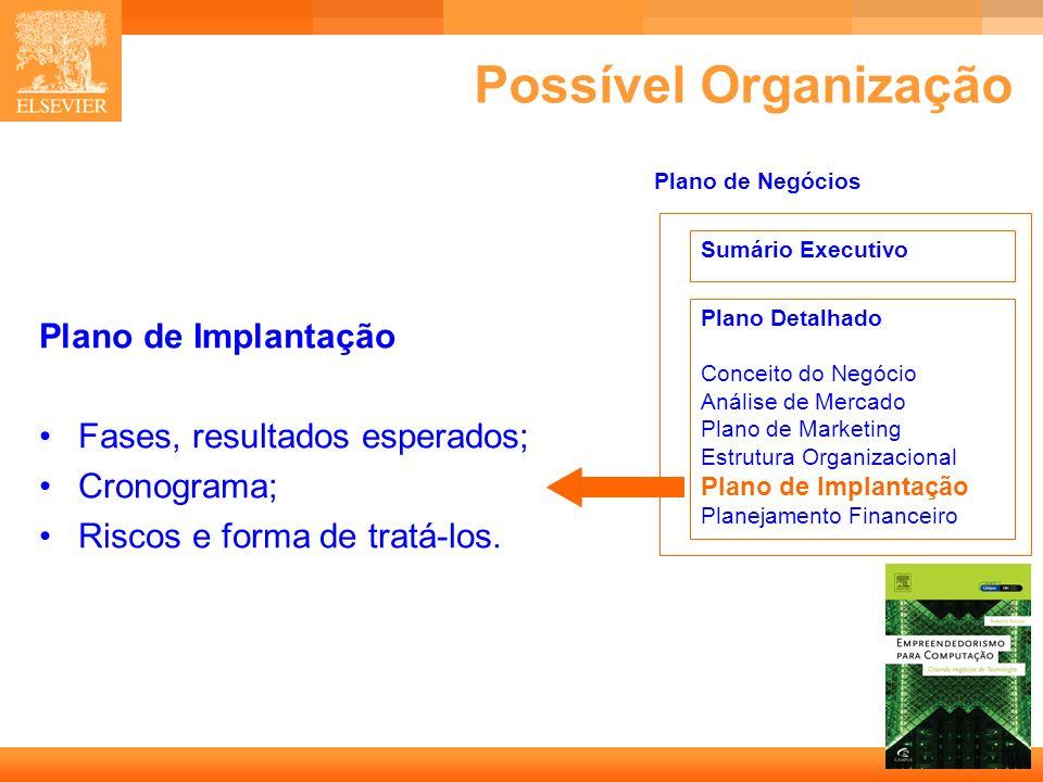 Possível Organização Plano de Implantação Fases, resultados esperados;