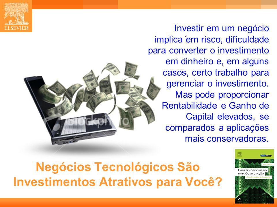 Negócios Tecnológicos São Investimentos Atrativos para Você
