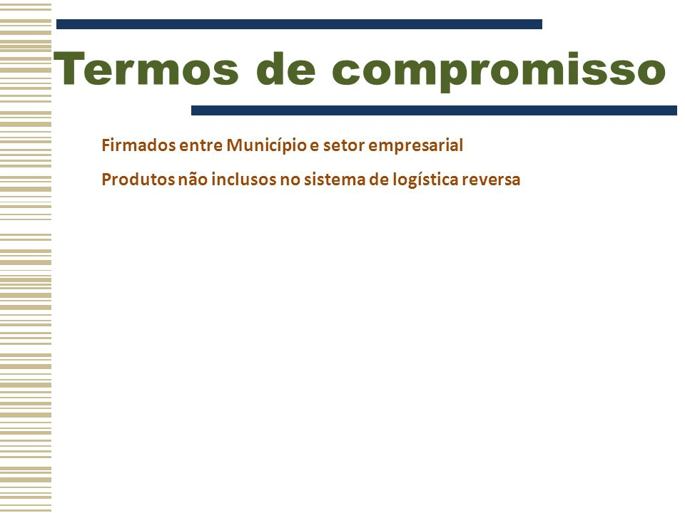 Termos de compromisso Firmados entre Município e setor empresarial