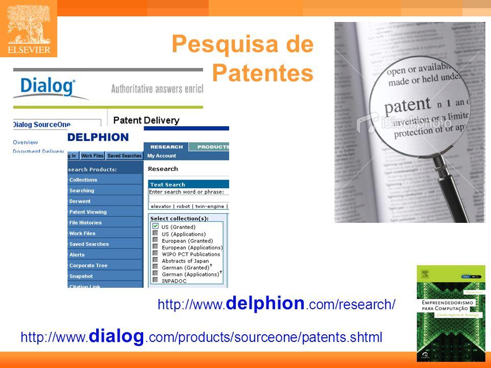 Pesquisa de Patentes http://www.delphion.com/research/