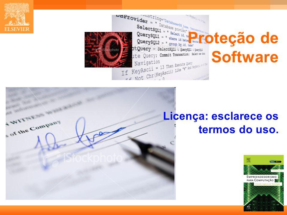 Proteção de Software Licença: esclarece os termos do uso.