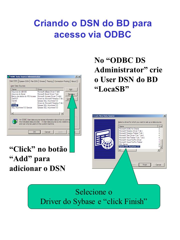 Criando o DSN do BD para acesso via ODBC