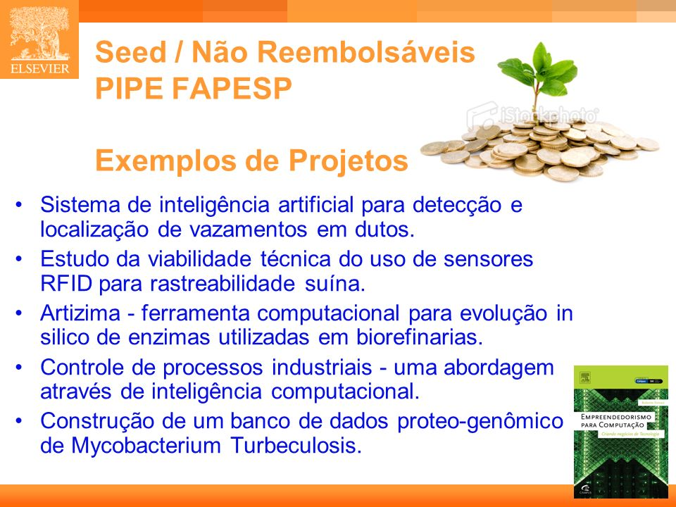 Seed / Não Reembolsáveis PIPE FAPESP Exemplos de Projetos