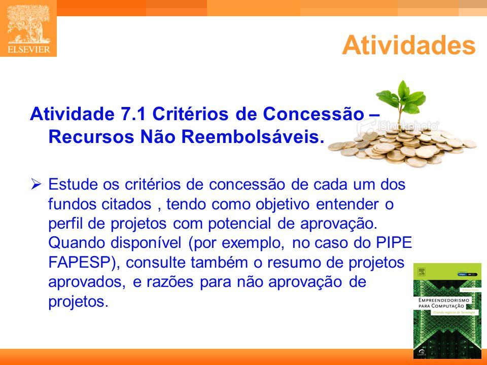 Atividades Atividade 7.1 Critérios de Concessão – Recursos Não Reembolsáveis.
