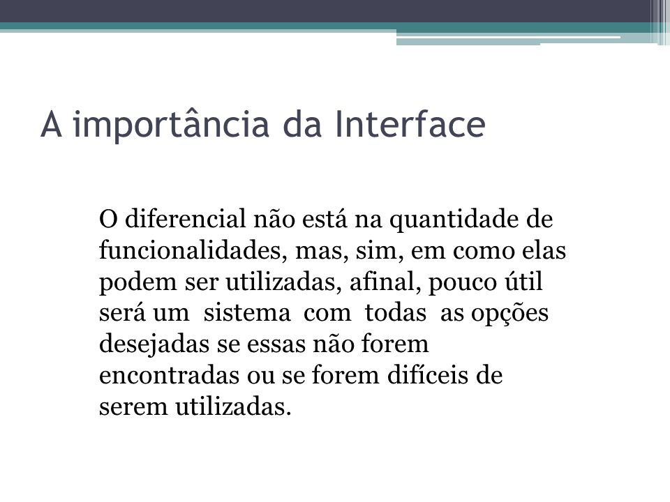 A importância da Interface