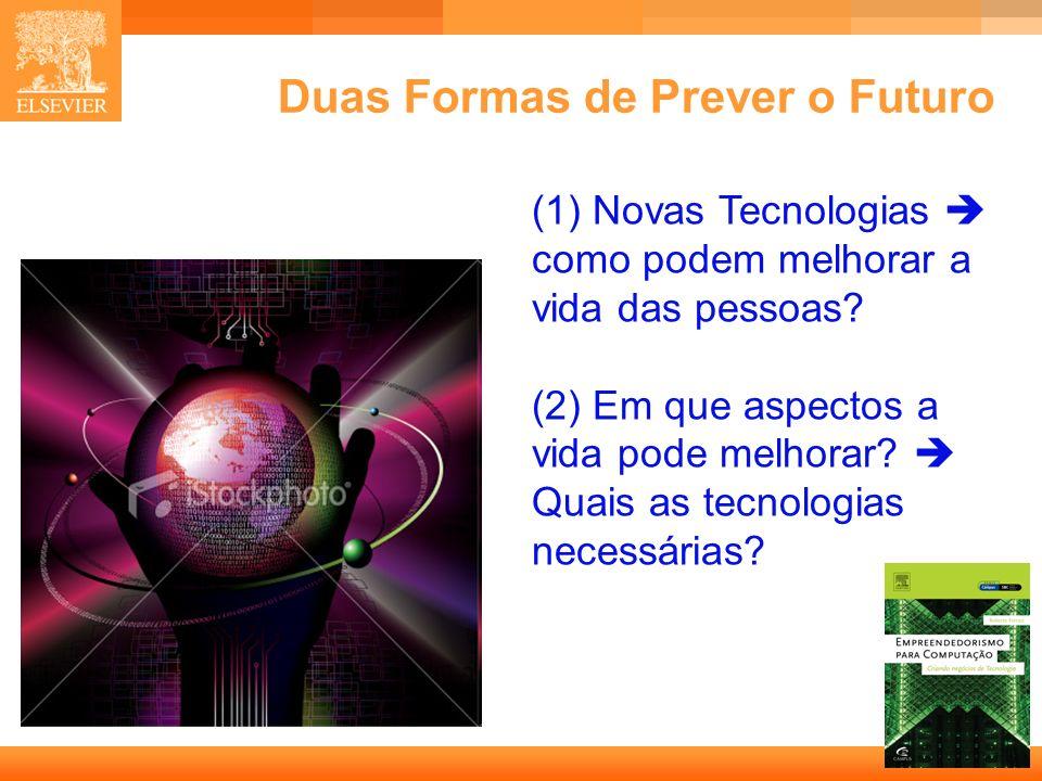 Duas Formas de Prever o Futuro