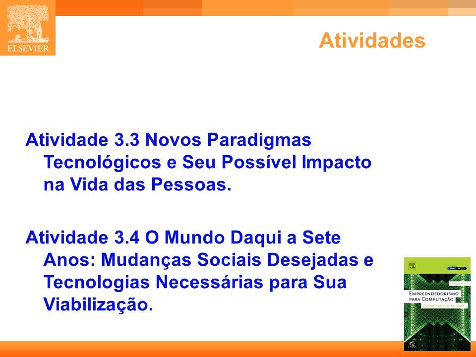 Atividades Atividade 3.3 Novos Paradigmas Tecnológicos e Seu Possível Impacto na Vida das Pessoas.