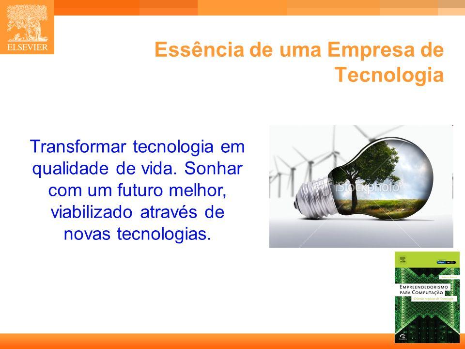 Essência de uma Empresa de Tecnologia