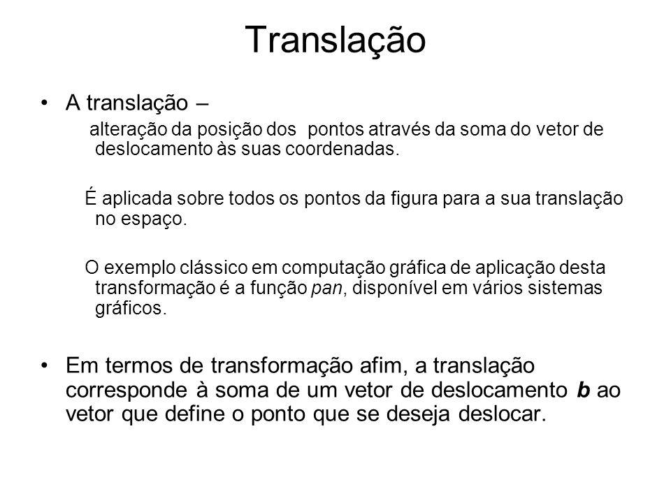 Translação A translação –