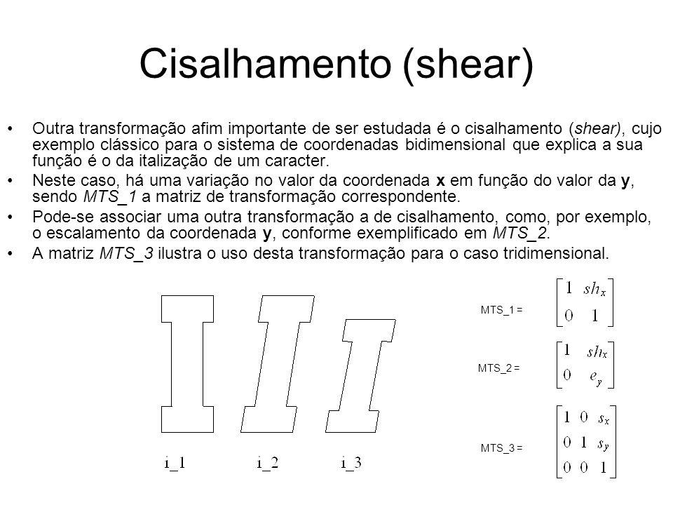 Cisalhamento (shear)