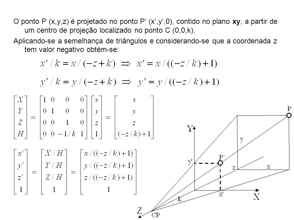 O ponto P (x,y,z) é projetado no ponto P' (x',y',0), contido no plano xy, a partir de um centro de projeção localizado no ponto C (0,0,k).