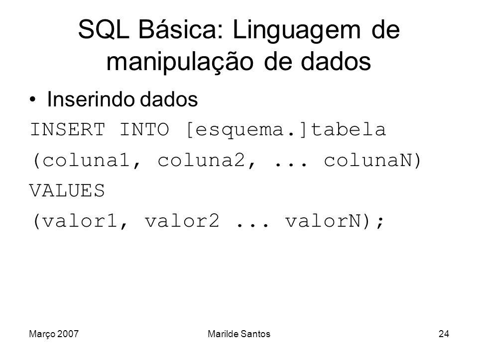 SQL Básica: Linguagem de manipulação de dados