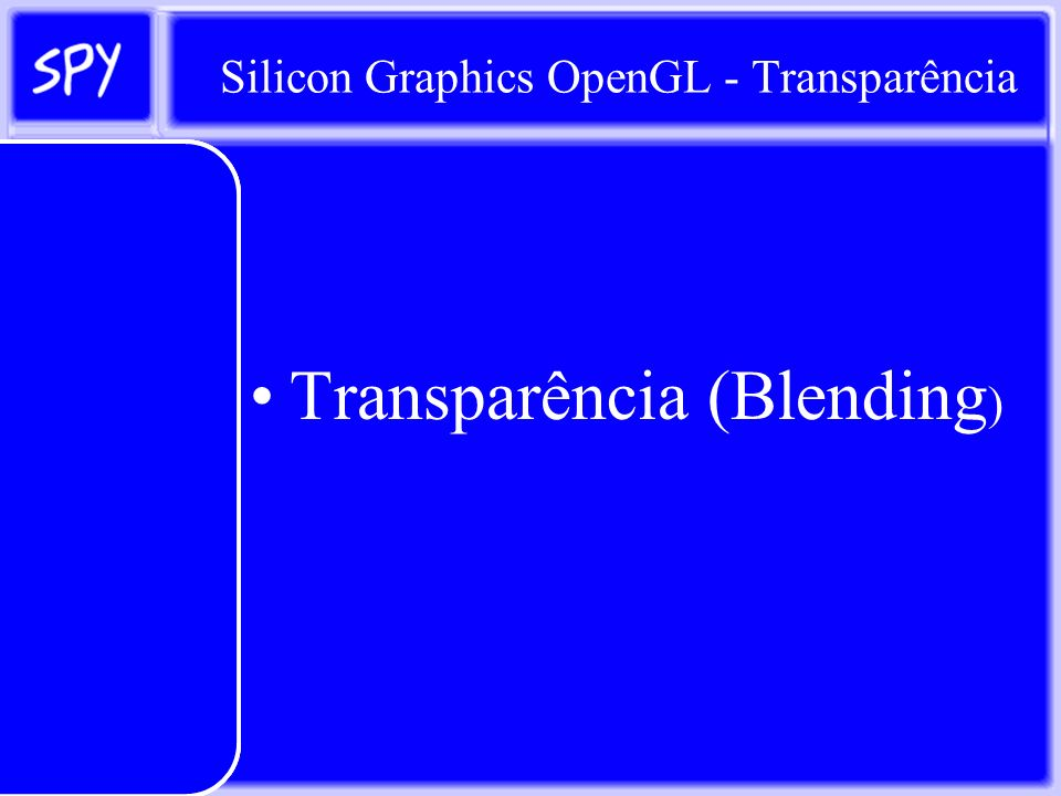Silicon Graphics OpenGL - Transparência