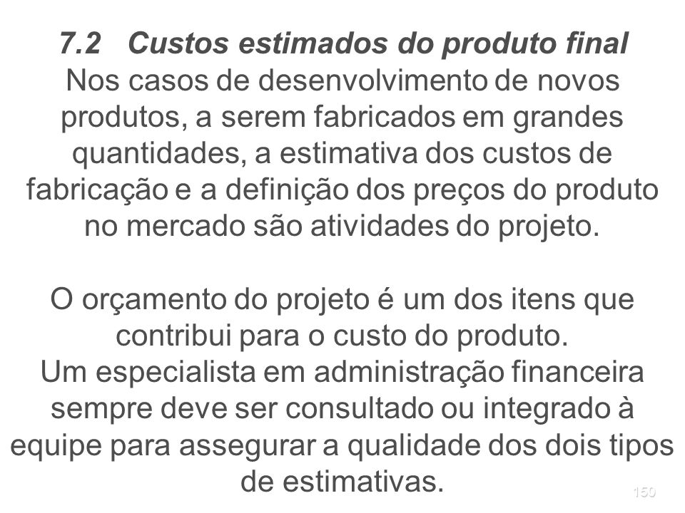 7.2 Custos estimados do produto final