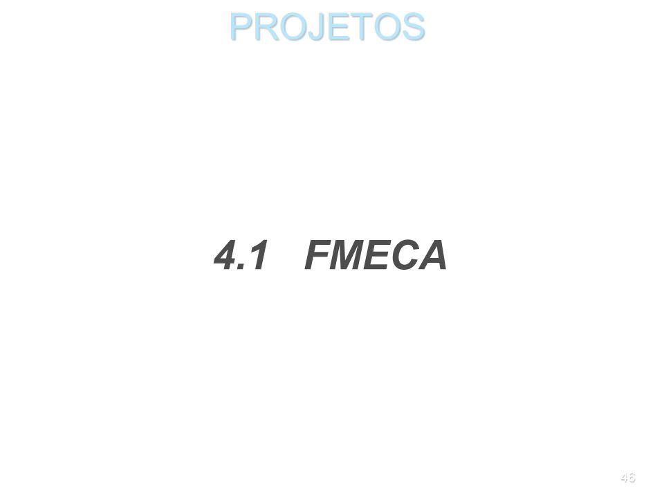 PROJETOS 4.1 FMECA