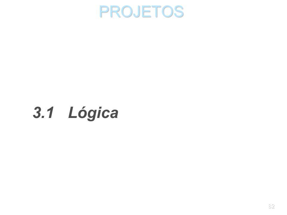 PROJETOS 3.1 Lógica