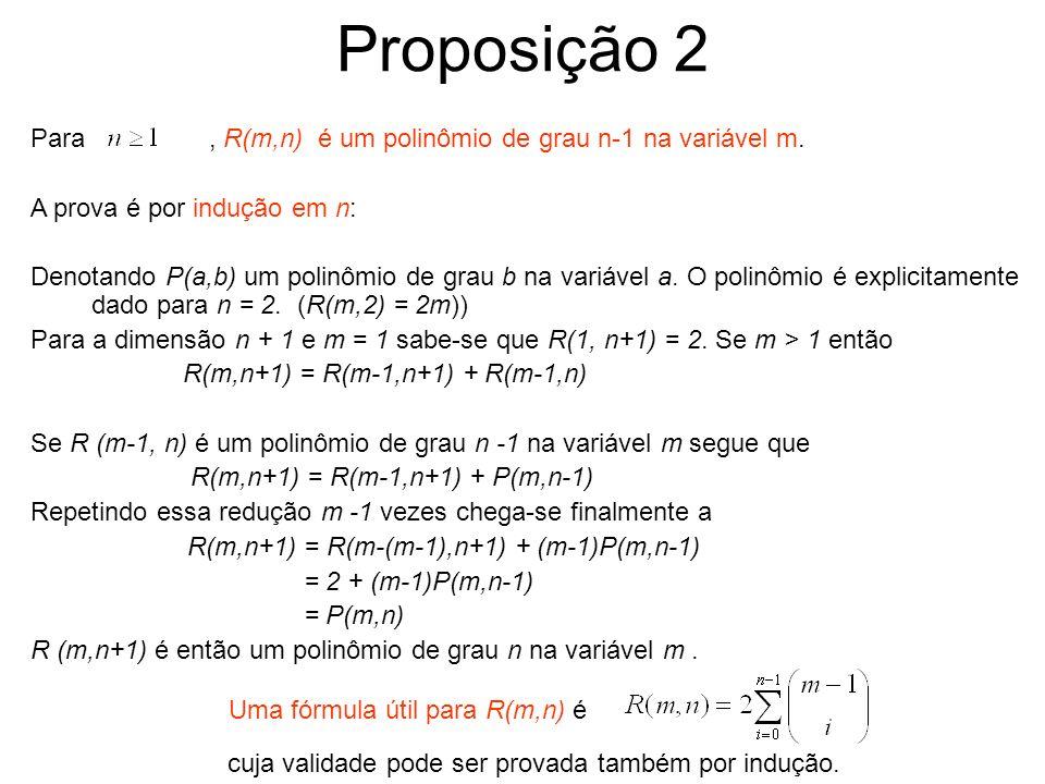 Proposição 2 Para , R(m,n) é um polinômio de grau n-1 na variável m.
