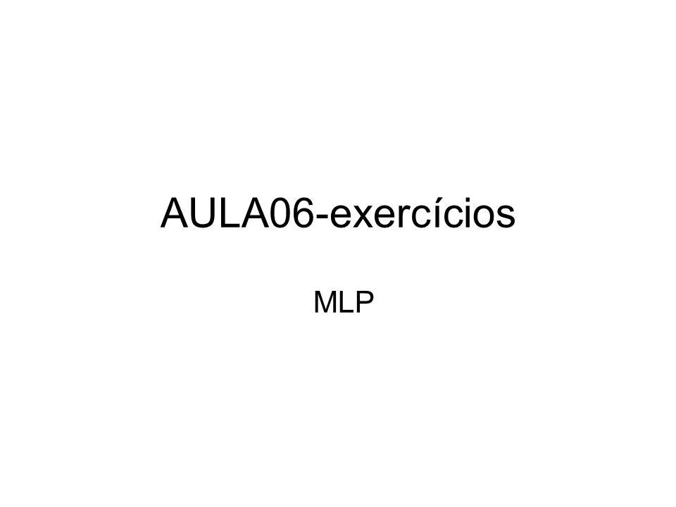 AULA06-exercícios MLP