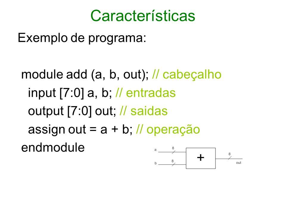 Características Exemplo de programa: