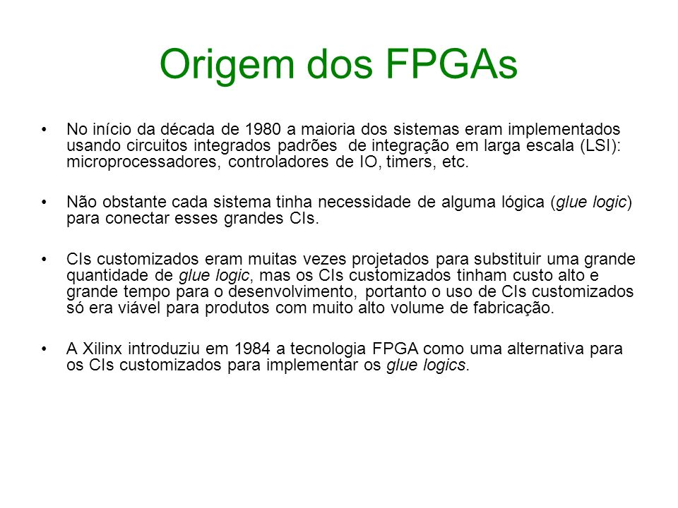 Origem dos FPGAs