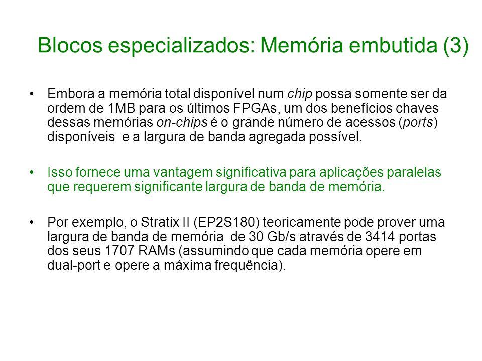 Blocos especializados: Memória embutida (3)