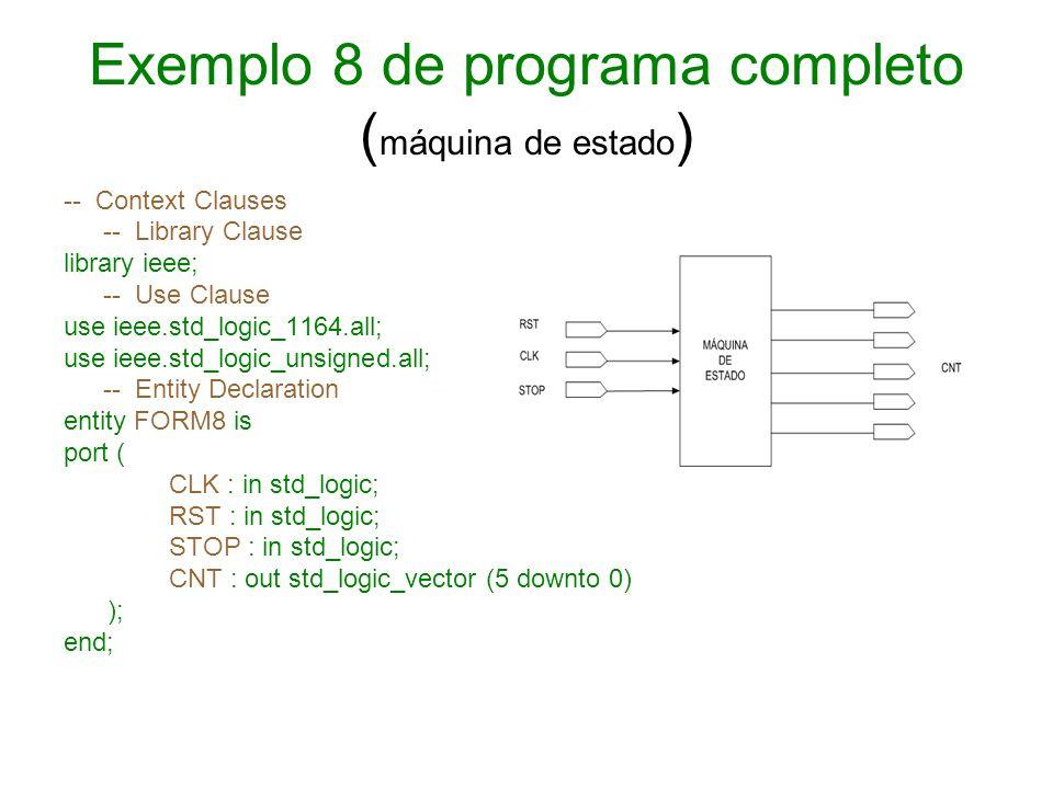 Exemplo 8 de programa completo (máquina de estado)