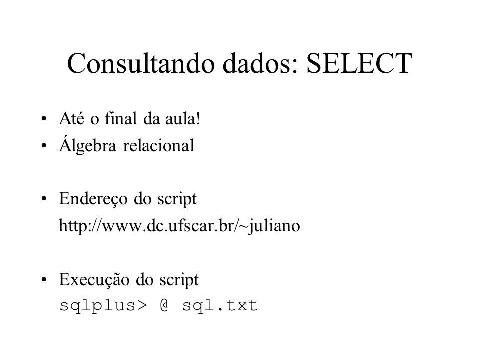 Consultando dados: SELECT