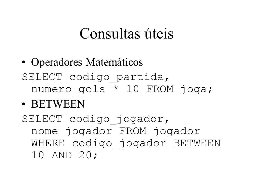 Consultas úteis Operadores Matemáticos